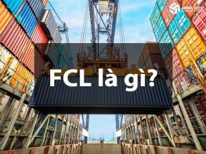 Quy trình xuất khẩu hàng FCL (full container loading)